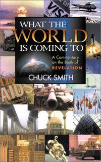 What The World is Coming To by Chuck Smith