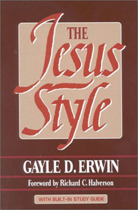 The Jesus Style - by Gayle Erwin