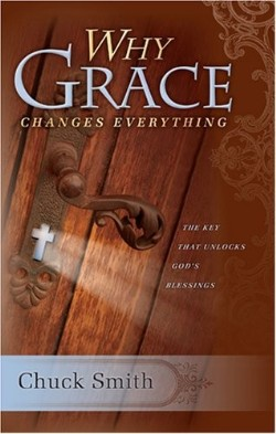 Why Grace Changes Everything by Chuck Smith