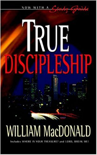 True Discipleship by William MacDonald