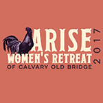 Arise! (Women's Retreat 2017)