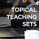 Topical Teaching Sets