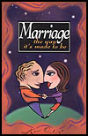 Marriage the Way its Made to Be by Ken Ortize