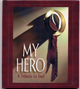My Hero by Ben Preston