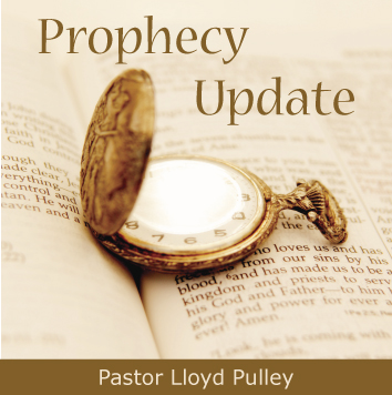 Prophecy Update - Part 2