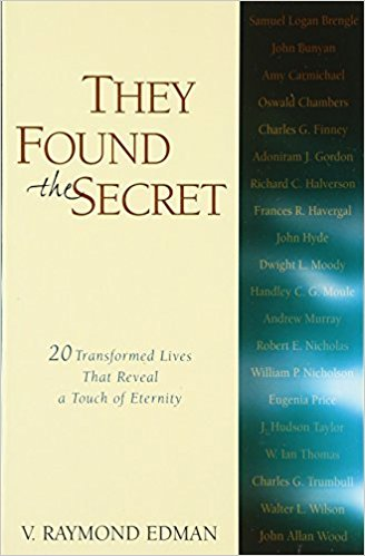 They Found the Secret by V. Raymond Edman