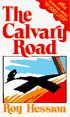 The Calvary Road - by Roy Hession